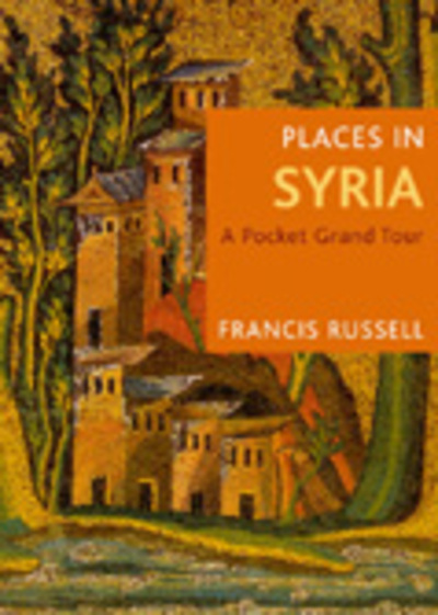 Places in Syria by Francis Russell