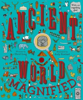 Ancient World Magnified by David Long
