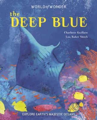 The Deep Blue by Charlotte Guillain