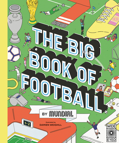 The Big Book of Football by  MUNDIAL