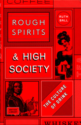 Rough Spirits & High Society Culture Dr by Ruth Ball