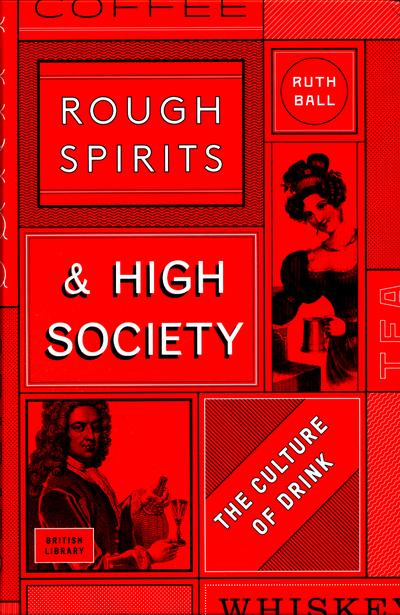 Rough Spirits & High Society Culture Dr by Ruth Ball