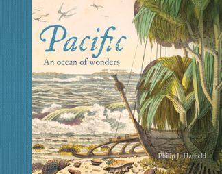 Pacific: An Ocean of Wonders by Philip Hatfield