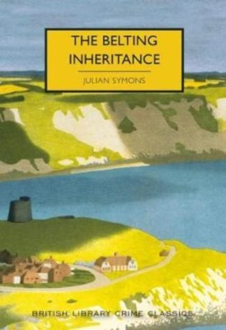 The Belting Inheritance by Julian Symons