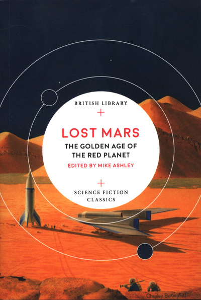 Lost Mars: The Golden Age of the Red Planet by