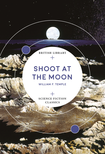 Shoot at the Moon by William F. Temple