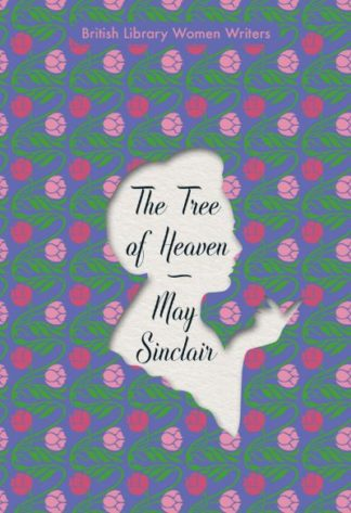 The Tree of Heaven by M. Sinclair