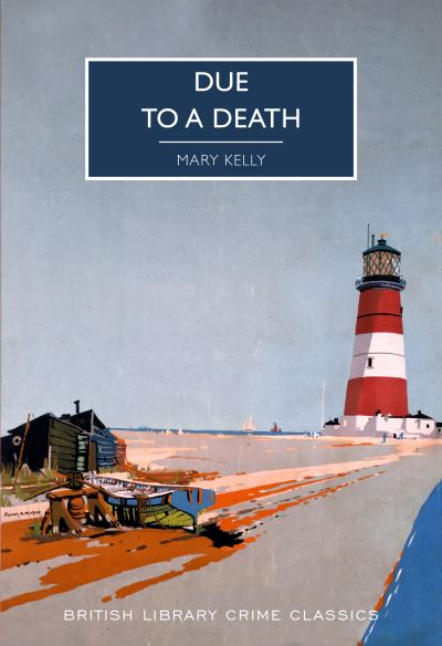 Due to a Death by Mary Kelly