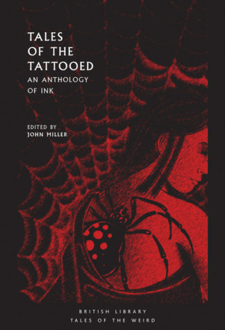 Tales of the Tattooed: An Anthology of Ink by