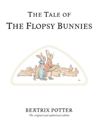 Tale Of The Flopsy Bunnies 10 by Beatrix Potter