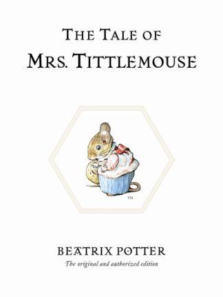 The Tale of Mrs. Tittlemouse (11) by Beatrix Potter