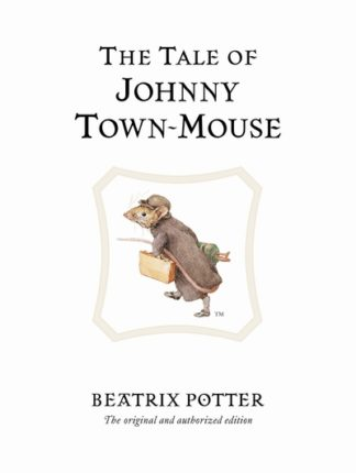Tale Of Johnny Town Mouse 13 by Beatrix Potter