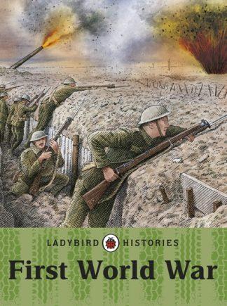 Ladybird Histories: First World War by