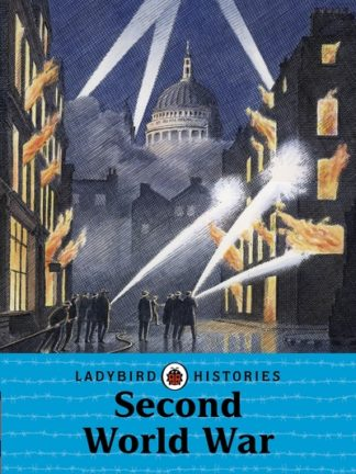 Ladybird Histories: Second World War by  Adams & Hardcastle