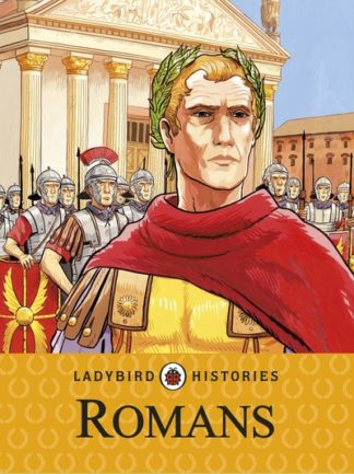 Ladybird Histories: Romans by  Ladybird
