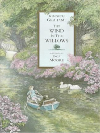 Wind in the Willows (ill. Inga Moore) by Kenneth Grahame