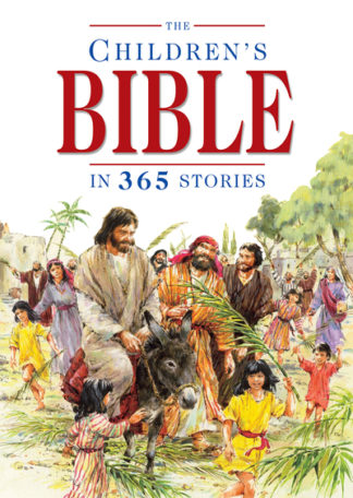 The Children's Bible in 365 Stories: A Story for Every Day of the Year by Mary Batchelor