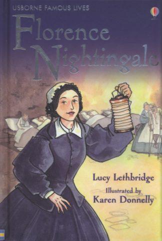Famous Lives Florence Nightingale by L Lethbridge