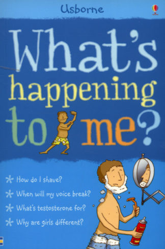 What's Happening To Me? (Boy Edition) by Alex Frith