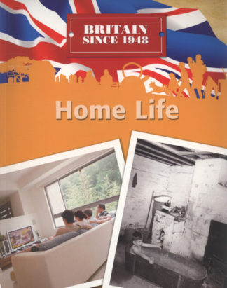Home Life (Britain Since 1948) by Neil Tonge