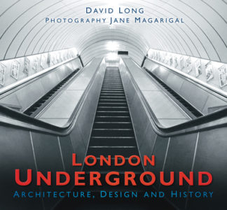 London Underground Architect & History by David Long