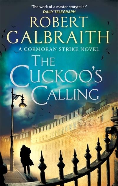 The Cuckoo's Calling (CS1) by Robert Galbraith