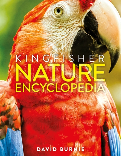 The Kingfisher Nature Encyclopedia by David Burnie