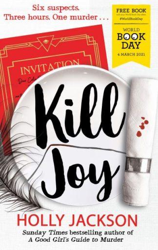 Kill Joy - World Book Day 2021 by Holly Jackson