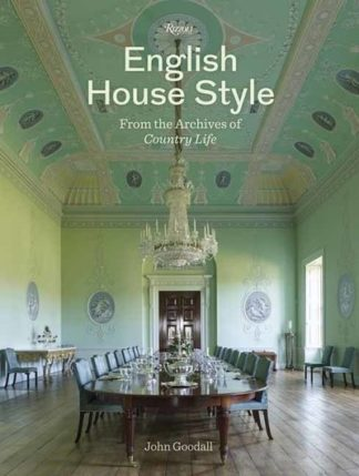 English House Style by Dr John Goodall