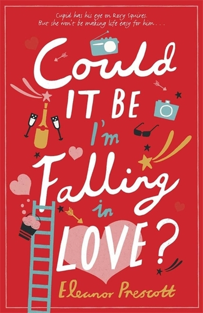 Could It Be I'm Falling In Love? by Eleanor Prescott