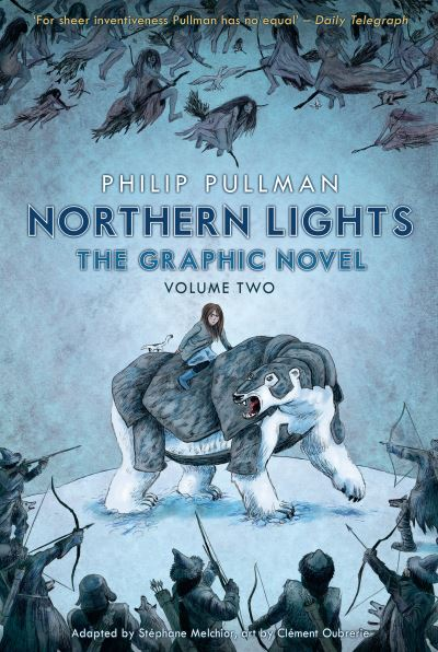 Northern Lights - The Graphic Novel: Volume Two by Philip Pullman