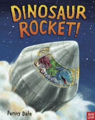 Dinosaur Rocket by Penny Dale