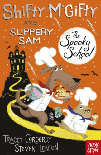 Shifty McGifty & Slippery Sam The Spooky by Tracey Corderoy