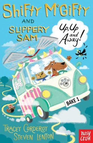 Shifty McGifty & Slippery Sam Up & Away by Tracey Corderoy