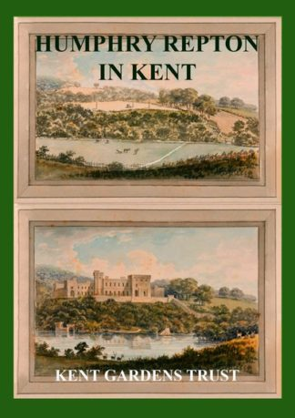 Humphry Repton in Kent by Elizabeth Cairns