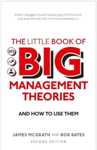 Little Book Of Big Management Theories by Dr Bob Bates