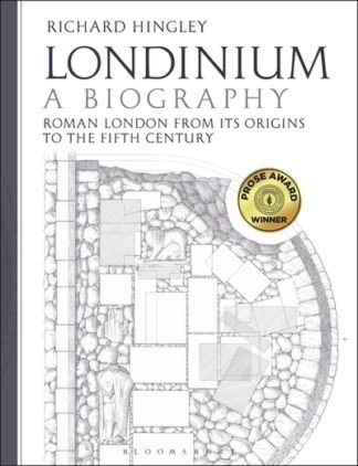 Londinium:  A Biography by Richard Hingley
