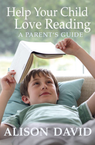 Help Your Child Love Reading by Alison David