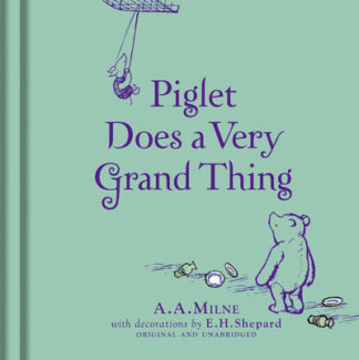 Winnie The Pooh Piglet Very Grand Thing by  ,