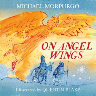 On Angel Wings by Michael Morpurgo
