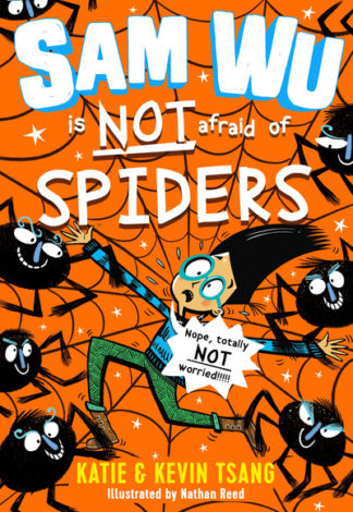 Sam Wu is NOT Afraid of Spiders! by Katie Tsang