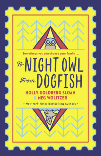 To Night Owl From Dogfish by Holly Goldberg-Sloan
