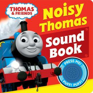 Thomas & Friends: Noisy Thomas Sound Book by & Friends Thomas