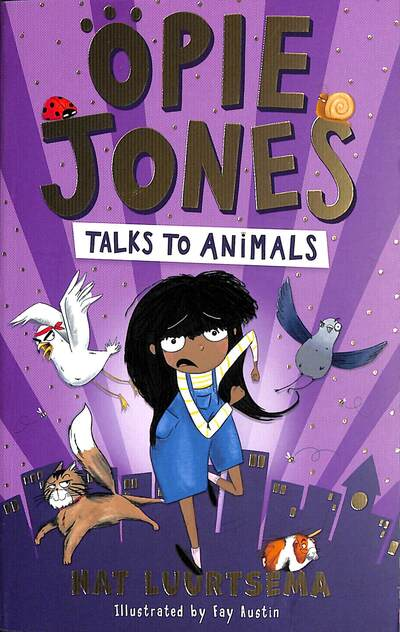 Opie Jones Talks to Animals by Nat Luurtsema