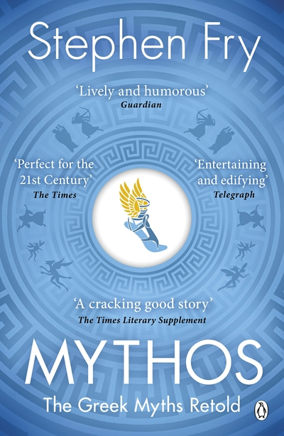 Mythos: A Retelling of the Myths of Ancient Greece by Stephen Fry