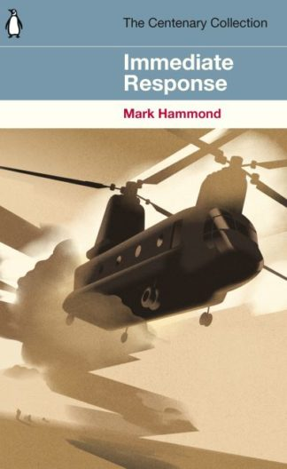 Immediate Response: The Centenary Collection by Mark Hammond