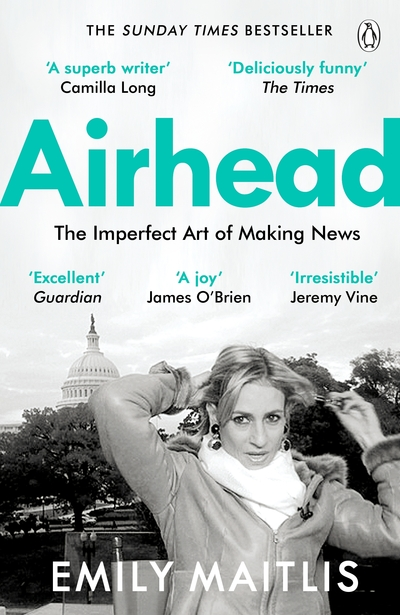 Airhead: The Imperfect Art of Making News by Emily Maitlis
