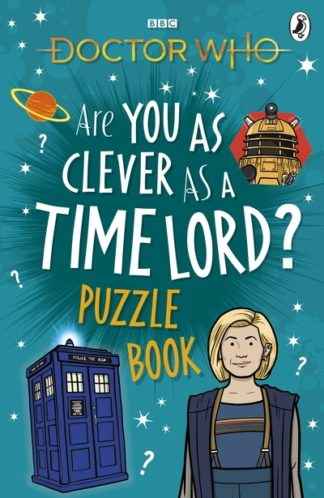 Doctor Who: Are You as Clever as a Time Lord? Puzzle Book by