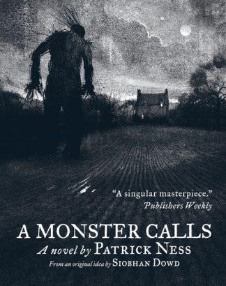 Monster Calls (ill. Jim Kay) by Patrick Ness
