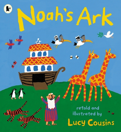 Noah's Ark by Lucy Cousins